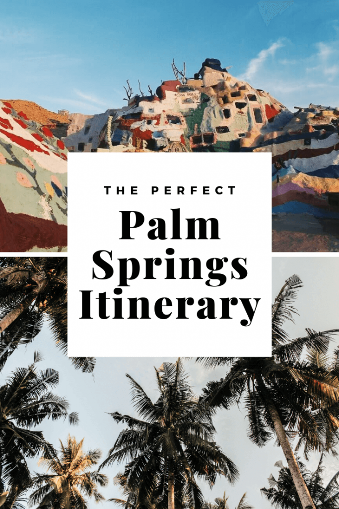 Palm Springs Itinerary