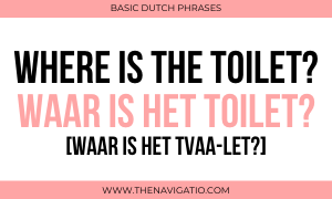 where is the toilet in dutch