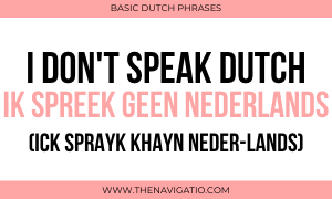 i don't speak dutch in dutch