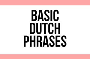 basic dutch phrases