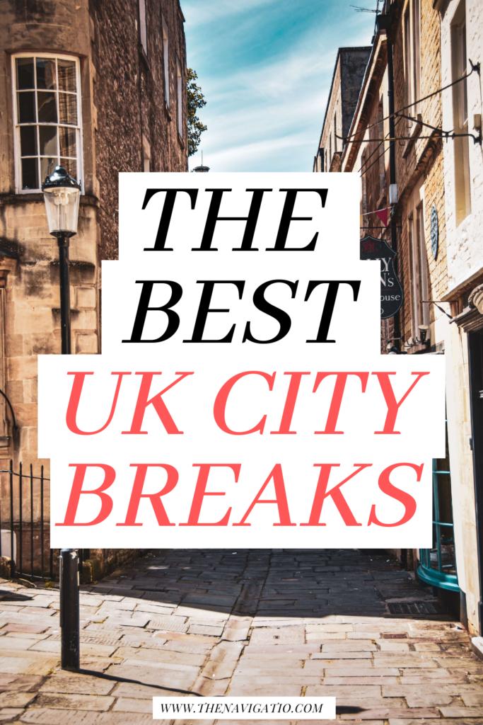 best uk city breaks